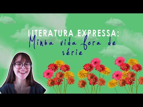 LITERATURA EXPRESSA - MINHA VIDA FORA DE SÉRIE