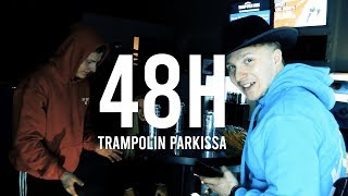 48h Trampolin Parkissa (15K TILAAJAN SPESIAALI)
