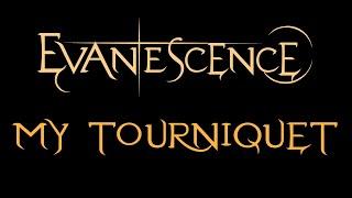 Evanescence - My Tourniquet Lyrics (Demo 1)
