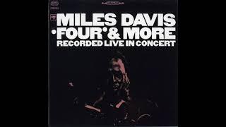 Miles Davis - 'four' & More: Recorded  In Concert Full Album
