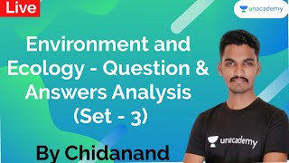 Environment and Ecology - Question and Answers Analysis (Set - 3) | PSI/KAS/FDA/SDA/KPSC | Chidanand