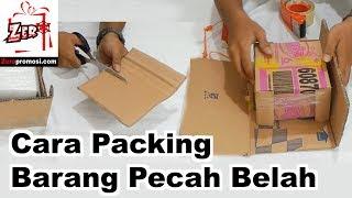Cara Packing Barang Pecah Belah Anti Pecah