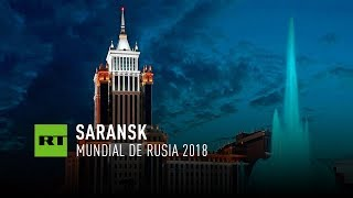 Saransk - Copa del Mundo 2018