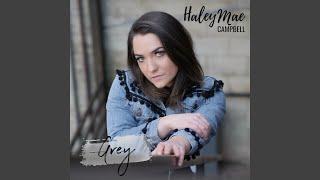 Haley Mae Campbell Grey