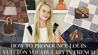 BONUS Video || How to pronounce Louis Vuitton Vocabulary in French