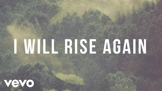 Jason Gray - I Will Rise Again (Lyric Video)
