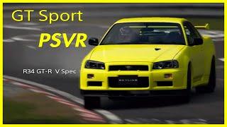 GT Sport PSVR - Nurburgring Nissan R34 GT-R V Spec