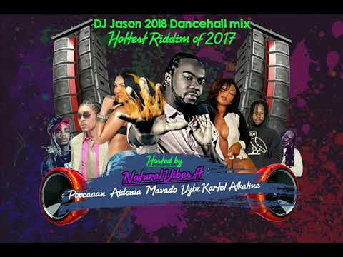 NEW DANCEHALL MIX CLEAN, 2018 JANUARY,VYBZ KARTEL,POPCAAN,ALKALINE,NATURAL  VIBES 876 4484549 - Музыка для Машины