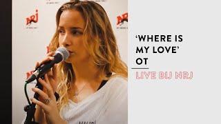OT   Where Is My Love (live Bij NRJ)
