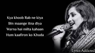 Haan Hasi Ban Gaye Full Song with Lyrics| Shreya Ghoshal| Hamari Adhuri Kahani