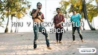Mau Y Ricky, Camilo, Lunay   La Boca (Remix   Audio)