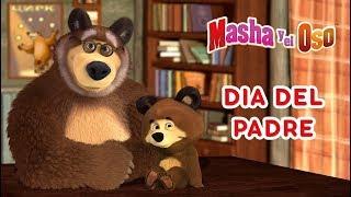 Masha y el Oso -🤠 Dia Del Padre 🐻