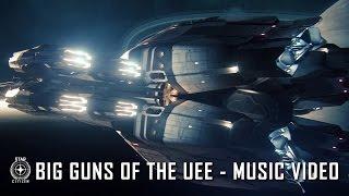 Star Citizen: Big Guns of the UEE