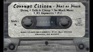 """Corrupt Citizen """"Phat As Phuck"""" (full Tape Cassette)"""