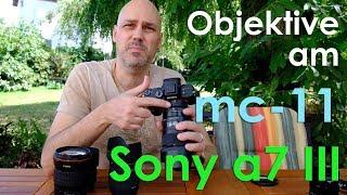 Canon Objektive An Der Sony A7 III Mit Dem Sigma Mc-11 Adapter
