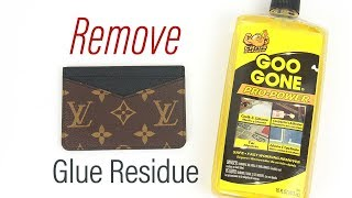How To Clean Glue Residue On Louis Vuitton Monogram Canvas