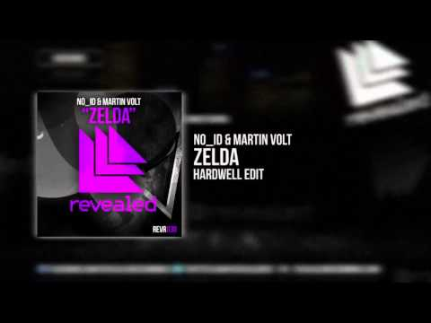 NO_ID & Martin Volt - Zelda (Hardwell Edit)
