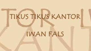 Tikus Tikus Kantor - Iwan Fals (Video Lyrics)