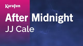 Karaoke After Midnight   JJ Cale *