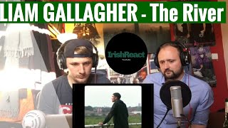 Liam Gallagher   The River (Why Me? Why Not) (Reaction!!)