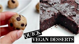 HEALTHY DESSERTS | Vegan Friendly + Quick & Easy