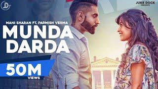 MUNDA DARDA (Full Song) Mani Sharan Ft. Parmish Verma | Latest Punjabi Songs 2017 | JUKE DOCK