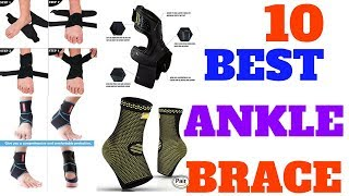 Top 10 best ankle brace