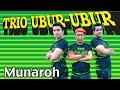 Trio Ubur Ubur Munaroh mp3 Full Lirik