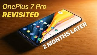 OnePlus 7 Pro | 2 Months Later | I Was Wrong...
