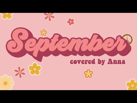 September (by Earth, Wind & Fire) 【covered by Anna】