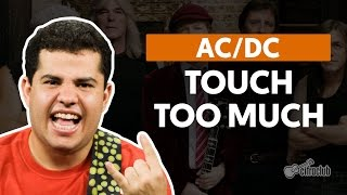 Touch Too Much - AC/DC (aula de guitarra)