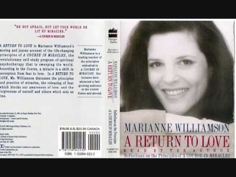 Marianne Williamson – the beginning of A Return to Love