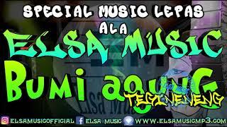 SPECIAL MUSIC LEPAS ALA ELSA AT BUMI AGUNG 2019