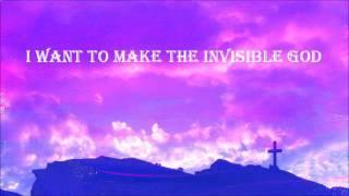 Visible - worship video with lyrics