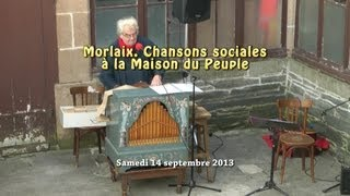 preview picture of video 'Morlaix. Chansons sociales à la Maison du Peuple'