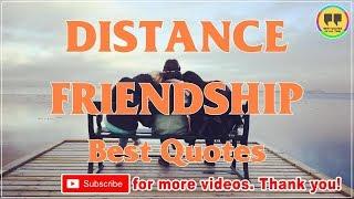 TOP 25 DISTANCE FRIENDSHIP QUOTES - Best Friendship Quotes