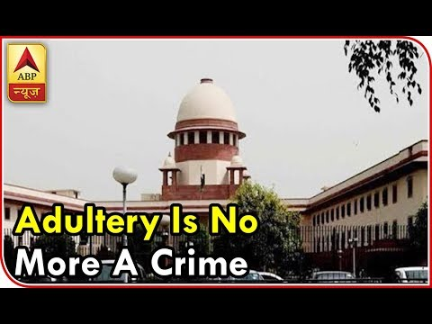 Adultery Is No More A Crime As  Supreme Court Scraps 158-Year-Old Law | ABP News