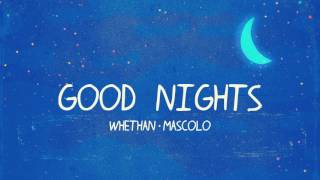 Whethan - Good Nights - Video Youtube