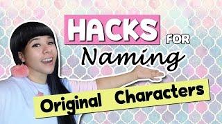 ❤ HACKS for Naming Original Characters ❤ SUPER EASY ❤ Artist Life Hacks