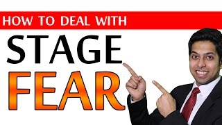 How to deal with STAGE FEAR? (6 Public Speaking Tips)