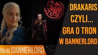 Mod Game of Thrones in Bannerlord -_i'm dreaming about mods_- _PL_