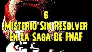 6 Misterio Sin Resolver En La Saga De Five Nights At Freddy's