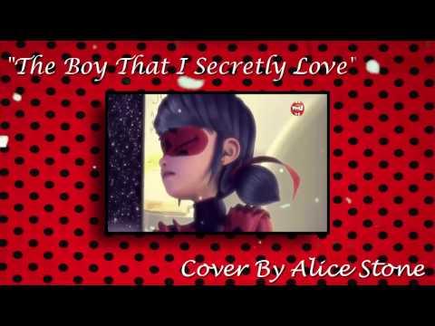"Miraculous Ladybug ""The Boy That I Secretly Love"" (Cover)"