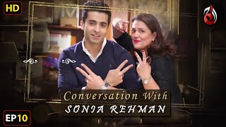 Sheheryar Munawar I Conversation with Sonia Rehman I Episode 10 | Aaj Entertainment