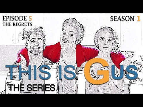THIS IS GUS - S1 Episode 5 - The Regrets