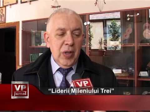 """""""Liderii Mileniului Trei"""""""