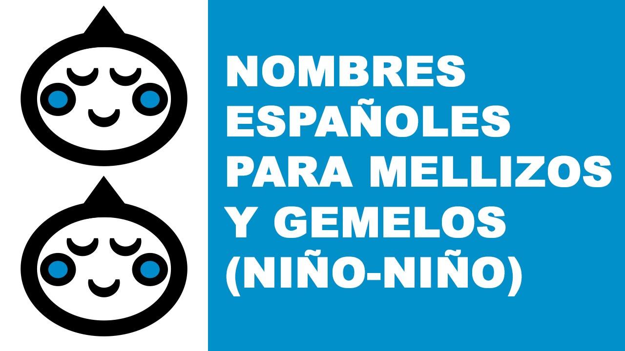 Nombres españoles para mellizos y gemelos (niño-niño) - www.nombresparamibebe.com