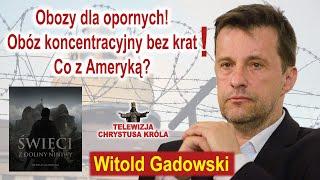 Witold Gadowski - Święci z doliny Niniwy