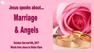JESUS SPEAKS ABOUT MARRIAGE & ANGELS ❤️ Love Letter from Jesus