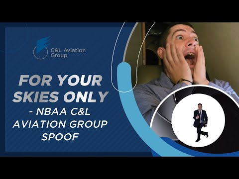 For Your Skies Only - NBAA C&L Aviation Group Spoof